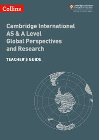 collins-cambridge-international-as-and-a-level-cambridge-international-as-and-a-level-global-perspectives-and-research-teachers-guide