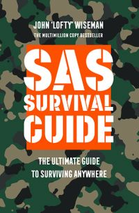 sas-survival-guide-the-ultimate-guide-to-surviving-anywhere
