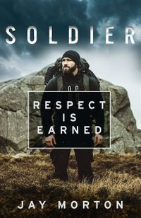 soldier-respect-is-earned