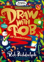 Draw with Rob at Christmas Paperback  by Rob Biddulph