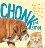 Chonk and Smol: Puppers, Woofers, Floofers and Frens eBook  by HarperCollins