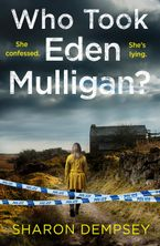 Who Took Eden Mulligan?