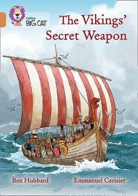 The Vikings' Secret Weapon: Band 12/Copper (Collins Big Cat)