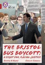 The Bristol Bus Boycott: A fight for racial justice: Band 14/Ruby (Collins Big Cat)