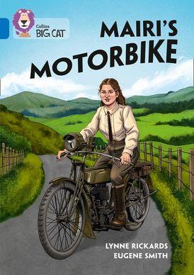 Mairi's Motorbike: Band 16/Sapphire (Collins Big Cat)