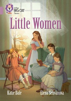 Little Women: Band 18/Pearl (Collins Big Cat)