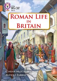 roman-life-in-britain-band-12copper-collins-big-cat