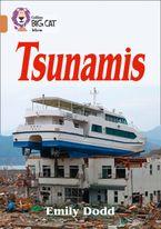 Tsunamis: Band 12/Copper (Collins Big Cat) eBook  by Emily Dodd
