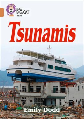 Tsunamis: Band 12/Copper (Collins Big Cat)