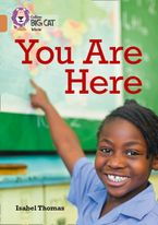 You Are Here; Maps and Why We Use Them: Band 12/Copper (Collins Big Cat) eBook  by Isabel Thomas
