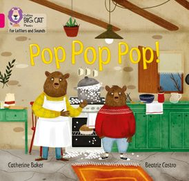 Collins Big Cat Phonics for Letters and Sounds – Pop Pop Pop!: Band 01B/Pink B