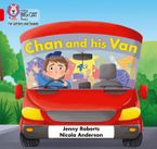 Collins Big Cat Phonics for Letters and Sounds – Chan and his Van: Band 02A/Red A eBook  by Jenny Roberts