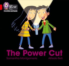 Collins Big Cat Phonics for Letters and Sounds – The Power Cut: Band 02B/Red B
