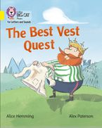 Collins Big Cat Phonics for Letters and Sounds – The Best Vest Quest: Band 03/Yellow