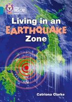 Living in an Earthquake Zone: Band 13/Topaz (Collins Big Cat)