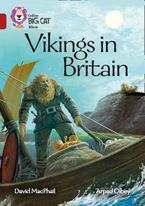Vikings in Britain: Band 14/Ruby (Collins Big Cat)