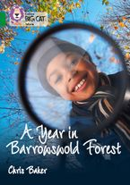 A Year in Barrowswold Forest: Band 15/Emerald (Collins Big Cat) eBook  by Chris Baker