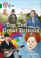 Top Ten Great Britons: Band 15/Emerald (Collins Big Cat) eBook  by Jo Nelson