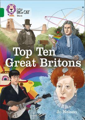 Top Ten Great Britons: Band 15/Emerald (Collins Big Cat)