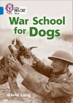 War School for Dogs: Band 16/Sapphire (Collins Big Cat) eBook  by David Long