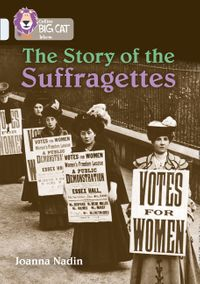 the-story-of-the-suffragettes-band-17diamond-collins-big-cat