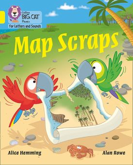 Collins Big Cat Phonics for Letters and Sounds – Map Scraps: Band 03/Yellow