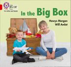 Collins Big Cat Phonics for Letters and Sounds – In the Big Box: Band 02A/Red A eBook  by Hawys Morgan