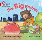 Collins Big Cat Phonics for Letters and Sounds – The Big Radish: Band 02A/Red A eBook  by Jan Burchett