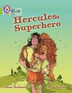 Hercules: Superhero: Band 11/Lime (Collins Big Cat) eBook  by Diane Redmond