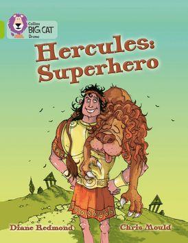 Hercules: Superhero: Band 11/Lime (Collins Big Cat)