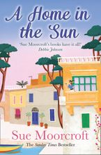 A Home in the Sun eBook  by Sue Moorcroft