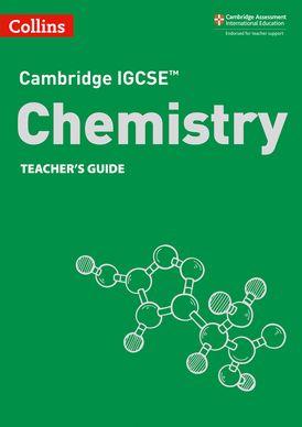 Cambridge IGCSE™ Chemistry Teacher's Guide (Collins Cambridge IGCSE™)