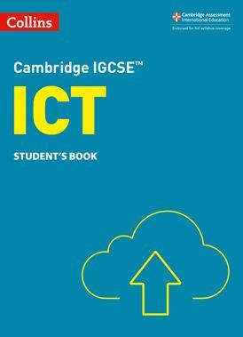 Cambridge IGCSE™ ICT Student's Book (Collins Cambridge IGCSE™)