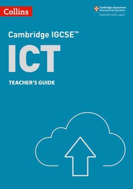 Cambridge IGCSE™ ICT Teacher's Guide (Collins Cambridge IGCSE™)