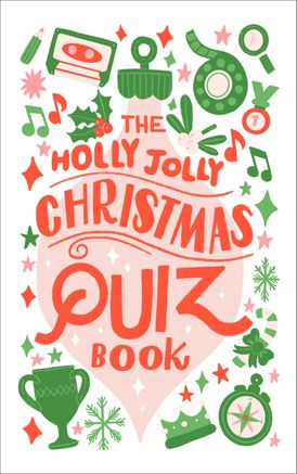 The Holly Jolly Christmas Quiz Book