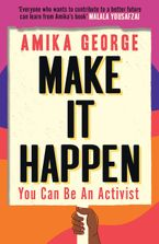 Make it Happen: You Can Be An Activist