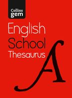 Gem School Thesaurus: Trusted support for learning (Collins School Dictionaries) eBook  by Collins Dictionaries