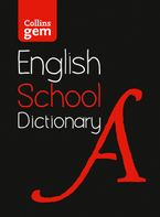 Gem School Dictionary: Trusted support for learning (Collins School Dictionaries) eBook  by Collins Dictionaries