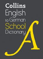 English to German (One Way) School Dictionary: One way translation tool for Kindle (Collins School Dictionaries) eBook  by Collins Dictionaries