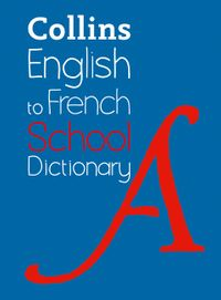 english-to-french-one-way-school-dictionary-one-way-translation-tool-for-kindle-collins-school-dictionaries