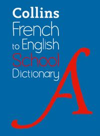 french-to-english-one-way-school-dictionary-one-way-translation-tool-for-kindle-collins-school-dictionaries