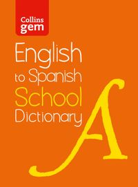 english-to-spanish-one-way-school-gem-dictionary-one-way-translation-tool-for-kindle-collins-school-dictionaries