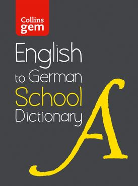 English to German (One Way) School Gem Dictionary: One way translation tool for Kindle (Collins School Dictionaries)