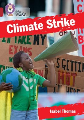 Climate Strike: Band 14/Ruby (Collins Big Cat)
