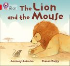 The Lion and the Mouse: Band 02B/Red B (Collins Big Cat) eBook  by Anthony Robinson