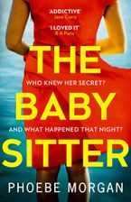 The Babysitter Paperback  by Phoebe Morgan