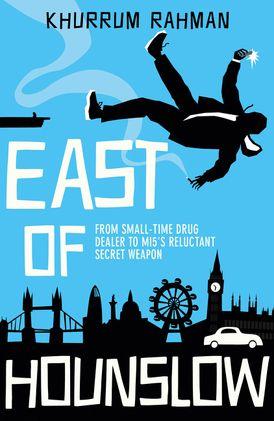 East of Hounslow (Jay Qasim, Book 1)