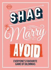 shag-marry-avoid