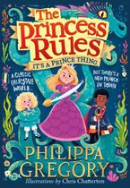 It's a Prince Thing (The Princess Rules)