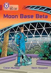 moon-base-beta-band-14ruby-collins-big-cat